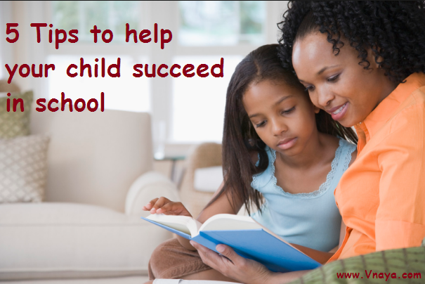 tips to help your child succeed in school